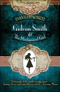 Gideon Smith and the Mechnical Girl